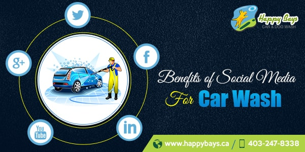 Benefits of Social Media Car Wash Centre